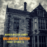 Murder Mystery Dinner - Halloween Edition - SOLD OUT!