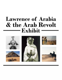 Lawrence of Arabia & the Arab Revolt Exhibit
