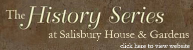 Salisbury House and Gardens History Series